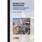 África en diáspora. Movimientos de población y políticas estatales