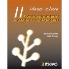 11 ideas clave. Cómo aprender y enseñar competencias