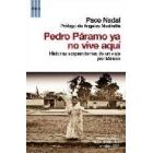 Pedro Páramo ya no vive aquí
