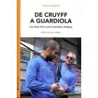 De Cruyff a Guardiola. Les claus d' un canvi triomfant al Barça