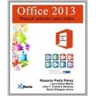 Office 2013: manual práctico para todos