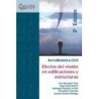 Aerodinámica civil. Efectos del viento en edificaciones y estructuras