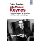 John Maynard Keynes. La biografía definitiva del economista más influyente de nuestro tiempo