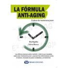 La fórmula anti-aging. El placer de mantenerse joven