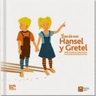 Érase dos veces. Hansel y Gretel