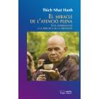 El miracle de l'atenció plena: una introducció a la prèctica de la meditació