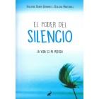 El poder del silencio. La vida es mi método