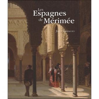 Les Espagnes de Mérimée