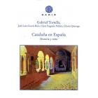 Cataluña en España. Historia y mito  (Ed. revisada)