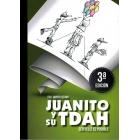 Juanito y su tdah. Ser feliz es posible