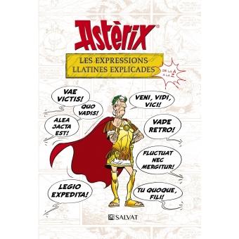 Astèrix. Les expressions llatines explicades. De la A a la Z