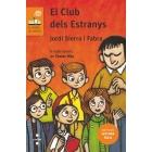 El club dels estranys (Lectura fàcil)