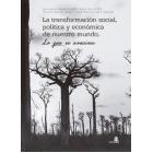 La transformación social, política y económica de nuestro mundo. Lo que se avecina