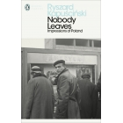 Nobody Leaves. Impressions of Poland (Penguin Modern Classics)