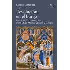 Revolución en el burgo. Movimientos comunales en la Edad Media. España y Europa