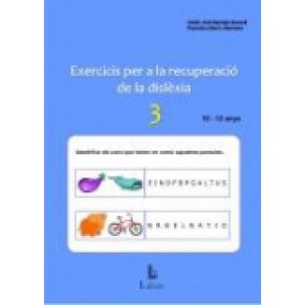 Exercicis per a la recuperació de la dislexia-3. 10-12 anys