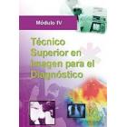 Técnico superior de imagen para el diagnóstico. Modulo iv