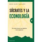 Sócrates y la econología. Un viaje hacia una gestión más orgánica