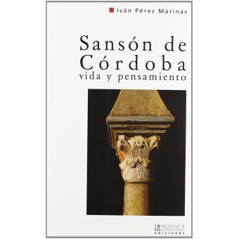 Sanson de Córdoba. Vida y pensamiento