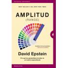 Amplitud (Range). Por qué los generalistas triunfan en un mundo especializado