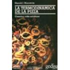La terminodinámica de la pizza. Ciencia y vida cotidiana.