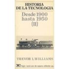 Historia de la tecnología. Desde 1900 hasta 1950 (II)