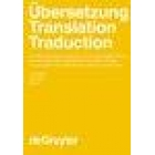Übersetzung, translation, traduction. 1 Teilbd
