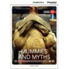 Mummies and Myths. Cambridge Discovery Education Interactive Readers. Level A2+. Book with Online Access