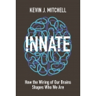 Innate: how the wiring of our brain shapes who we are