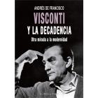 Visconti y la decadencia. Otra mirada a la modernidad