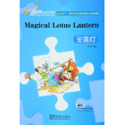 Magical Lotus Lantern, Niv 1 (300 Mots, Bilingue Chinois-Anglais)