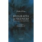 Biografía del silencio: breve ensayo sobre meditación (Con acuarelas de Miquel Barceló)