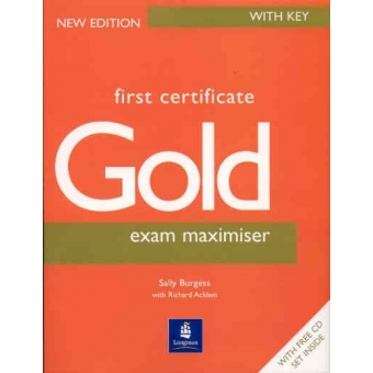 First Certificate Gold. Exam Maximiser with key . New edition with fee CD set )