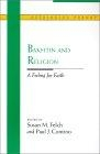Bakhtin and religion (A feeling for faith)