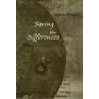 Saving the differences: essays on themes from