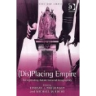 (Dis)Placing Empire:Renegotiating British Colonial Geographies