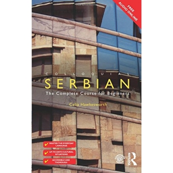 Colloquial Serbian: The Complete Course for Beginners (Colloquial Series)