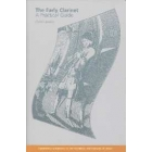 The early clarinet (A practical guide)