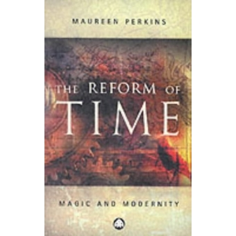 The reform of time (Magic and modernity)