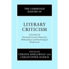 The Cambridge history of literary criticism, volume IX : Twentieth-Century historical, philosophical and psychological perspectives