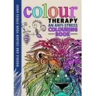 Colour Therapy: An Anti-Stress Colouring Book