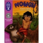 Mowgli. The Jungle Boy. 4th Primary. British Edition Pack with CD.