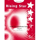 Rising Star. A pre-First Certificate Course. Practice book