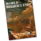 World without end? Environmental disaster and the collapse of Empires