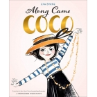 Along Came Coco. A Story About Coco Chanel