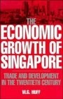 The economic growth of Singapore. Trade and development in the twentie
