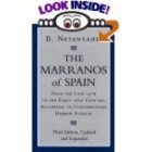 The marranos of Spain, from the late 14th to the early 16th Century, according to contemporary hebrew sources (Third edition, updated and expanded)