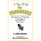 A year with the producers: one actor's exhausting (but worth it) journey from