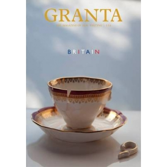 Granta 119: Britain (Granta: The Magazine of New Writing)