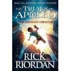 The Hidden Oracle - The Trials Of Apollo - Book 1